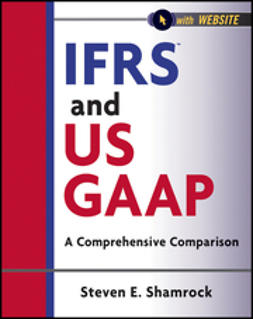 Shamrock, Steven E. - IFRS and US GAAP: A Comprehensive Comparison, ebook