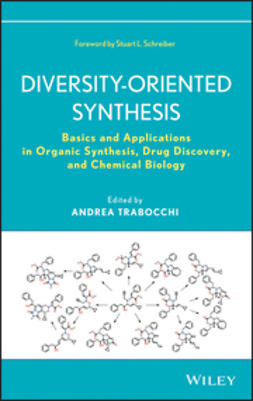 Trabocchi, Andrea - Diversity-Oriented Synthesis: Basics and Applications in Organic Synthesis, Drug Discovery, and Chemical Biology, ebook