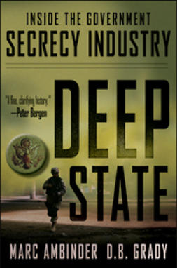 Ambinder, Marc - Deep State: Inside the Government Secrecy Industry, e-bok