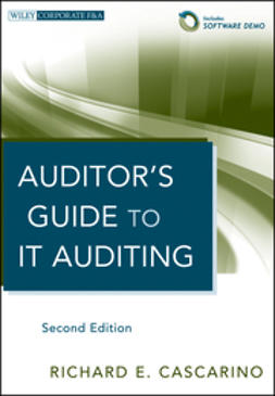 Cascarino, Richard E. - Auditor's Guide to IT Auditing, ebook