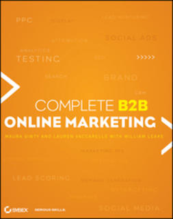 Leake, William - Complete B2B Online Marketing, e-bok