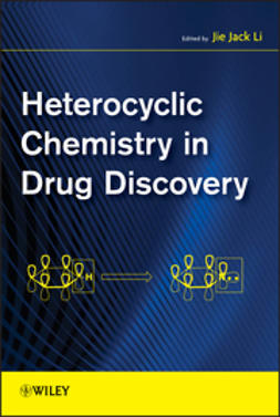 Li, Jie Jack - Heterocyclic Chemistry in Drug Discovery, ebook