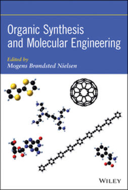 Nielsen, Mogens Br?ndsted - Organic Synthesis and Molecular Engineering, ebook
