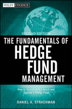 Strachman, Daniel A. - The Fundamentals of Hedge Fund Management, ebook