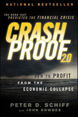 Downes, John - Crash Proof 2.0: How to Profit From the Economic Collapse, e-kirja