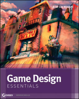 Mitchell, Briar Lee - Game Design Essentials, ebook