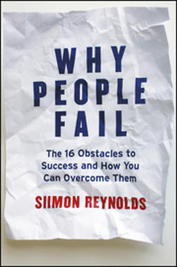 Reynolds, Siimon - Why People Fail: The 16 Obstacles to Success and How You Can Overcome Them, ebook