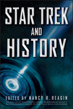 Reagin, Nancy - Star Trek and History, ebook