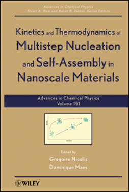 Dinner, Aaron R. - Kinetics and Thermodynamics of Multistep Nucleation and Self-Assembly in Nanoscale Materials, ebook