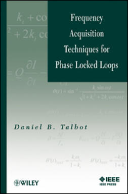 Talbot, Daniel B. - Frequency Acquisition Techniques for Phase Locked Loops, e-bok