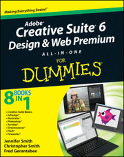Gerantabee, Fred - Adobe Creative Suite 6 Design and Web Premium All-in-One For Dummies, e-kirja