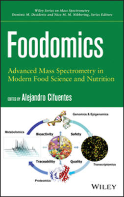 Cifuentes, A. - Foodomics: Advanced Mass Spectrometry in Modern Food Science and Nutrition, ebook