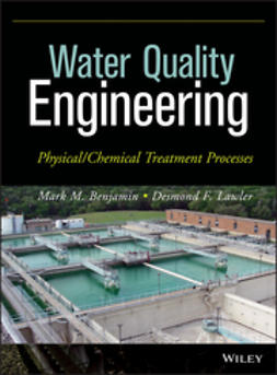 Benjamin, Mark M. - Water Quality Engineering: Physical / Chemical Treatment Processes, ebook