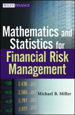 Miller, Michael B. - Mathematics and Statistics for Financial Risk Management, ebook