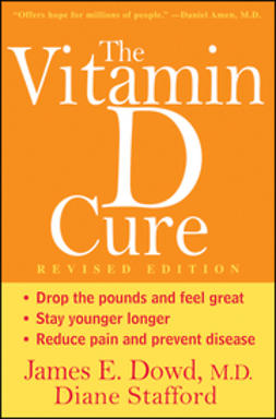 Dowd, James - The Vitamin D Cure, Revised, ebook