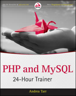 Tarr, Andrea - PHP and MySQL 24-Hour Trainer, ebook
