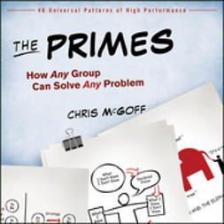 McGoff, Chris - The Primes: How Any Group Can Solve Any Problem, ebook