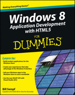 Sempf, Bill - Windows 8 Application Development with HTML5 For Dummies, ebook