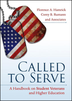 Hamrick, Florence A. - Called to Serve: A Handbook on Student Veterans and Higher Education, ebook