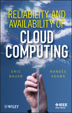 Bauer, Eric - Reliability and Availability of Cloud Computing, ebook