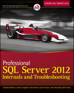 Banerjee, Amit - Professional SQL Server 2012 Internals and Troubleshooting, ebook