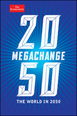 Franklin, D. - Megachange: The World in 2050, ebook