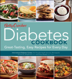 - Betty Crocker Diabetes Cookbook: Great-tasting, Easy Recipes for Every Day, ebook