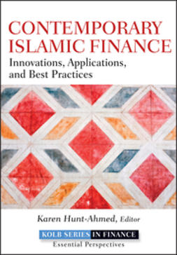 Hunt-Ahmed, Karen - Contemporary Islamic Finance: Innovations, Applications and Best Practices, e-bok