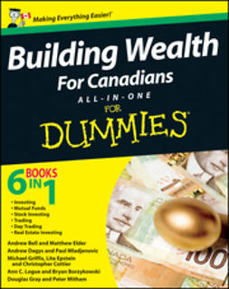 Bell, Andrew - Building Wealth All-in-One For Canadians For Dummies, e-bok