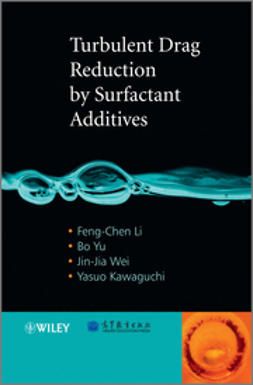 Li, Feng-Chen - Turbulent Drag Reduction by Surfactant Additives, ebook