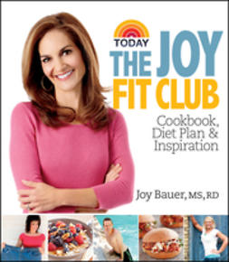 Bauer, Joy - Joy Fit Club: Cookbook, Diet Plan and Inspiration, ebook