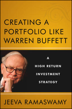 Ramaswamy, Jeeva - Creating a Portfolio like Warren Buffett: A High Return Investment Strategy, ebook