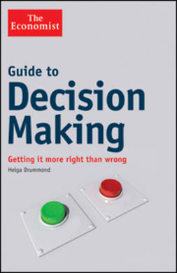 Drummond, Helga - Guide to Decision Making: Getting it More Right than Wrong, ebook