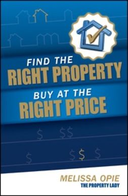 Opie, Melissa - Find the Right Property, Buy at the Right Price, ebook