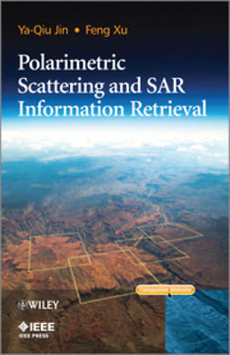 Jin, Ya-Qiu - Polarimetric Scattering and SAR Information Retrieval, ebook