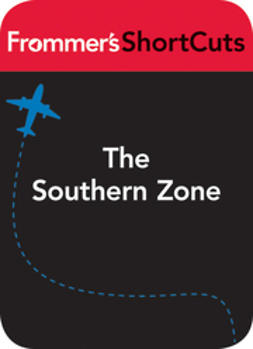 UNKNOWN - The Southern Zone, Costa Rica: Frommer's ShortCuts, ebook