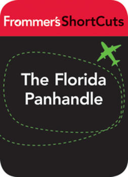UNKNOWN - The Florida Panhandle: Frommer's Shortcuts, ebook