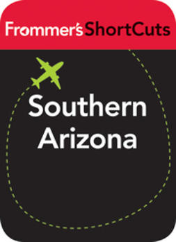 UNKNOWN - Southern Arizona: Frommer's ShortCuts, e-kirja
