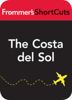 UNKNOWN - The Costa del Sol, Spain: Frommer's ShortCuts, ebook