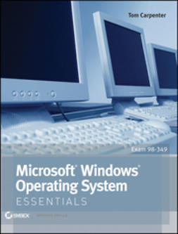 Carpenter, Tom - Microsoft Windows Operating System Essentials, ebook