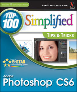 Kent, Lynette - Adobe Photoshop CS6 Top 100 Simplified Tips and Tricks, ebook