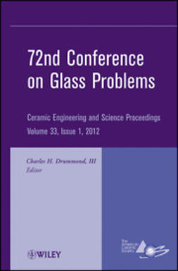 Drummond, Charles H. - 72nd Conference on Glass Problems: Ceramic Engineering and Science Proceedings, e-bok