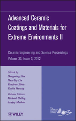 Zhu, Dongming - Advanced Ceramic Coatings and Materials for Extreme Environments II: Ceramic Engineering and Science Proceedings, ebook