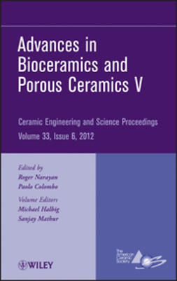 - Advances in Bioceramics and Porous Ceramics V: Ceramic Engineering and Science Proceedings, ebook