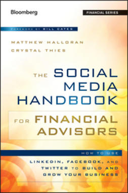 Cates, Bill - The Social Media Handbook for Financial Advisors: How to Use LinkedIn, Facebook, and Twitter to Build and Grow Your Business, e-kirja