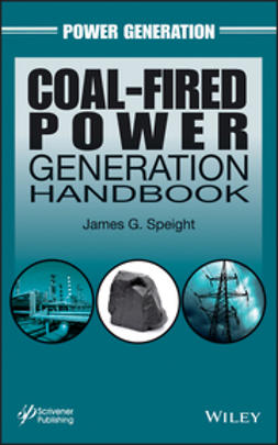 Speight, James G. - Coal-Fired Power Generation Handbook, ebook