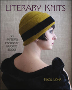 Lohr, N. - Literary Knits: 30 Patterns Inspired by Favorite Books, ebook