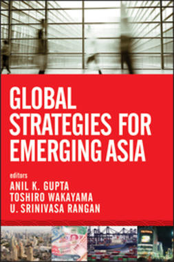 Gupta, Anil K. - Global Strategies for Emerging Asia, ebook