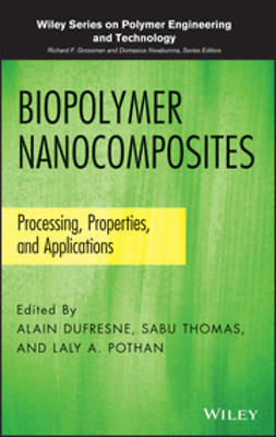 Dufresne, Alain - Biopolymer Nanocomposites: Processing, Properties, and Applications, e-bok