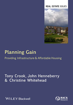Crook, Tony - Planning Gain: Providing Infrastructure and Affordable Housing, ebook